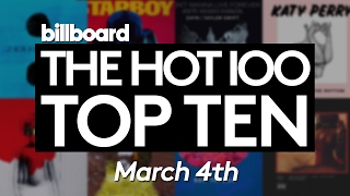 Early Release! Billboard Hot 100 Top 10 March 4th 2017 Countdown | Official