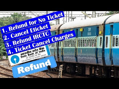 IRCTC Ticket Cancel Guide and Refund Process | How to Get Refund From IRCTC For No Ticket Booking