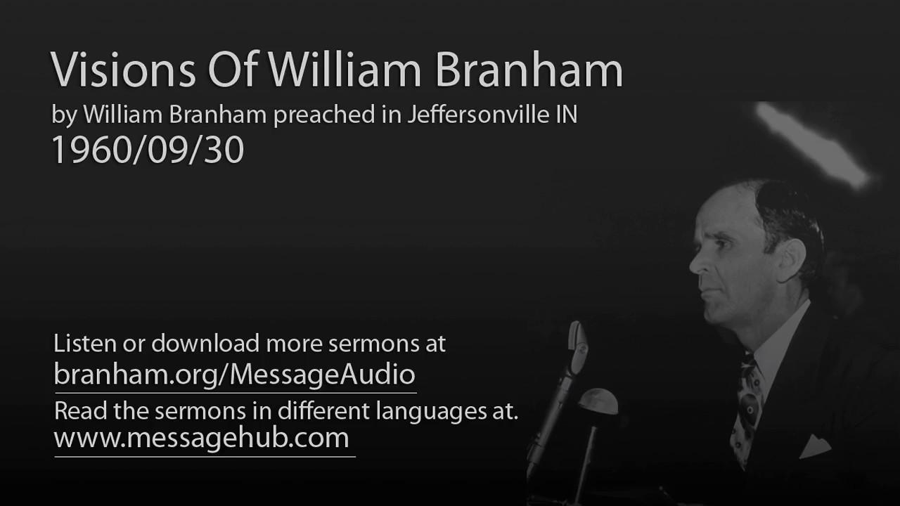 Visions Of William Branham (William Branham 60/09/30)