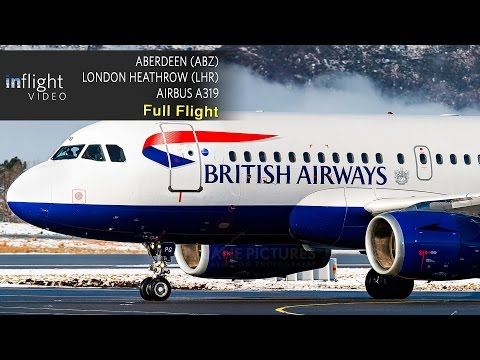 British Airways Full Flight | Aberdeen to London Heathrow | Airbus A319