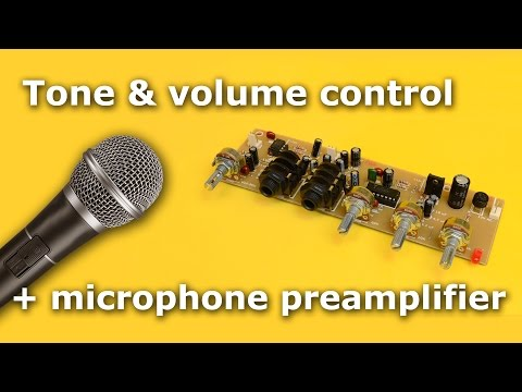 Tone and volume control + microphone preamplifier