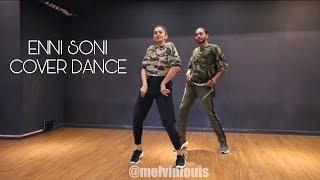 ENNI SONI SONG DANCE | TULSI KUMAR, MELVIN LOUIS, SHRADDA KAPOOR COVER DANCE