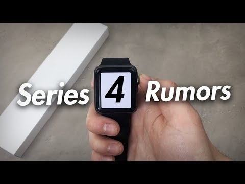 Apple Watch Series 4 - Rumors and Expectations