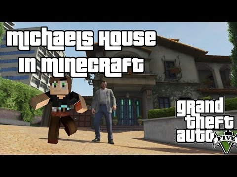 Minecraft GTA 5 - Minecraft Michaels House Showcase - GRAND THEFT MINECART (Minecraft GTA5)