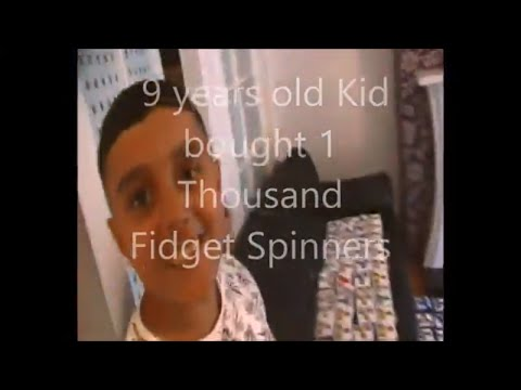 Kid Spends 1000 dollars on fidget spinners