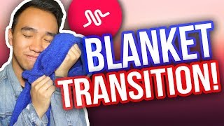 MUSICAL.LY BLANKET TRANSITION TUTORIAL! #BlanketTransition *NEW*