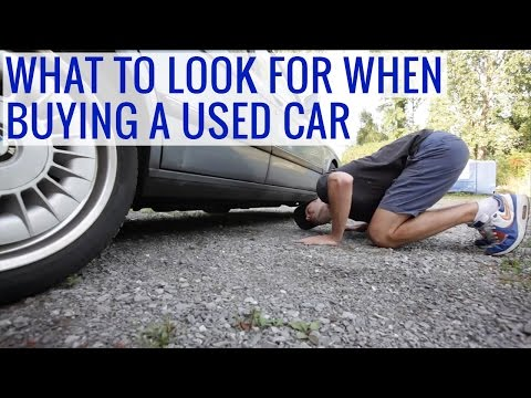 What to look for when buying a used car - Tips, Issues, Test drive, Precautions