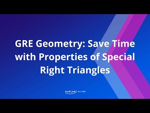 GRE Geometry: Save Time with Properties of Special Right Triangles   Kaplan Test Prep