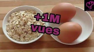 إلى عندكم البيض والشوفان إكتشفوا معي الأكلة الصحية واللذيذة لي ممكن تحضروا بيه👌