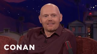 Bill Burr Thinks Women Are Overrated  - CONAN on TBS