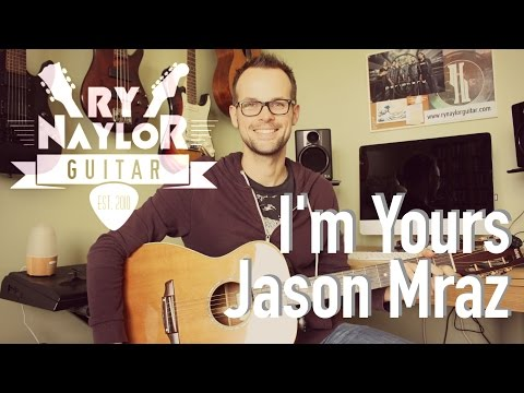 I'm Yours Guitar Lesson (Jason Mraz) Easy Guitar Tutorial with Intro TAB and Chords