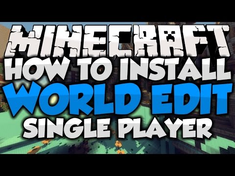 HOW TO INSTALL WORLD EDIT FOR SINGLE PLAYER MINECRAFT (Minecraft 1.8) (World Edit 6.1)