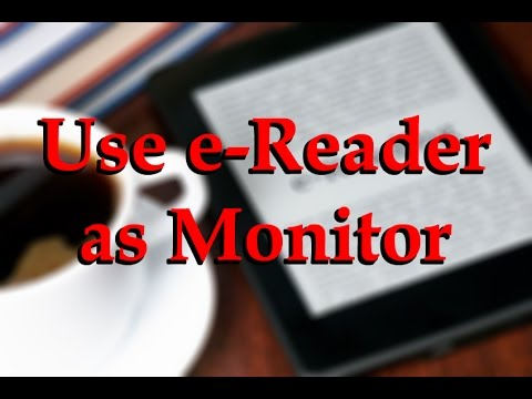 How To Use Any Android Ink E-Reader as a Monitor