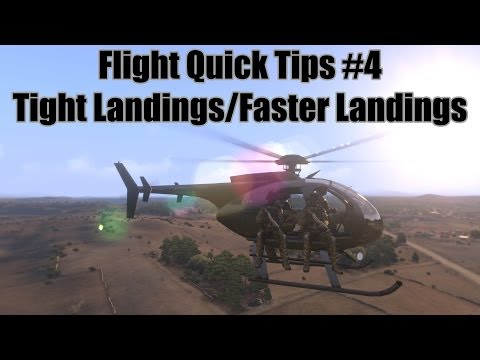 Tight Landings/Faster Landings - Flight Quick Tips #4 (Arma 3 Helicopter Tutorial)