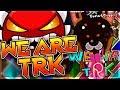"MI NIVEL ""We are TRK"" [INSANE DEMON] by SoulsTRK & more | Geometry dash"