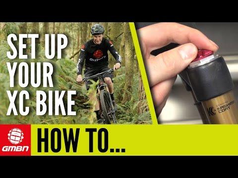 How To Set Up Your Cross Country Bike | Mountain Bike Maintenance