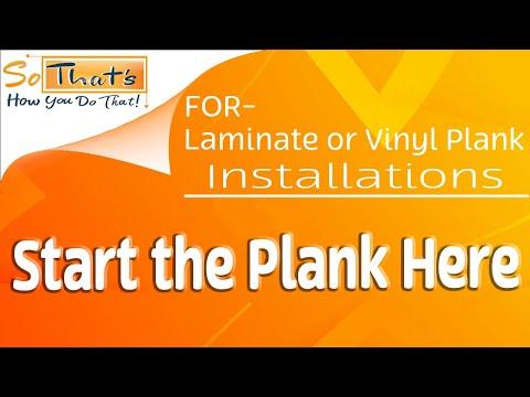 Where to start installing Vinyl Plank