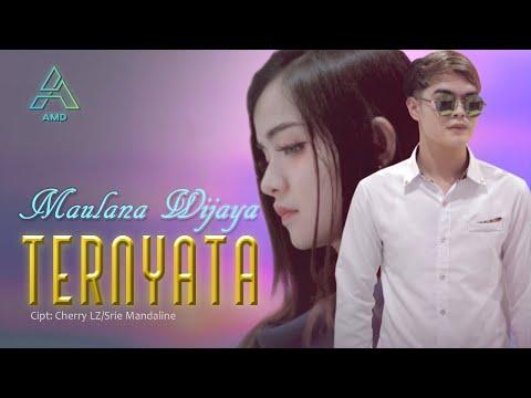 Download Lagu Maulana Wijaya Ternyata Mp3