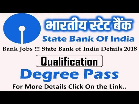 SBI Recruitment 2018 | Jobs All Over India | Latest Bank Jobs | Must Watch !