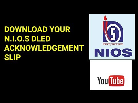 How to download nios dled acknowledgement slip