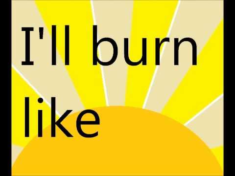 Burn like the sun gif.
