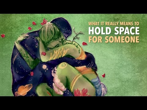 Emotional Intimacy  |  How to Hold the Space |  Self Intimacy & Partner Intimacy