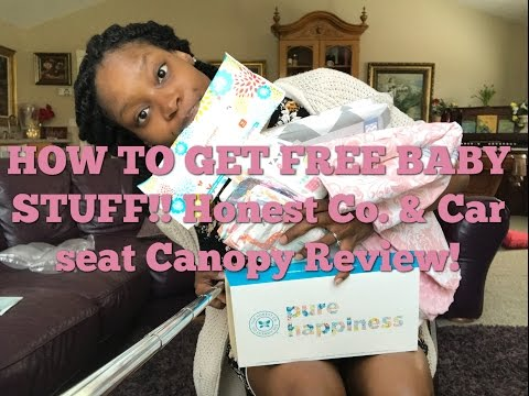 HOW TO GET FREE BABY STUFF!!! HONEST COMPANY & CARSEAT CANOPY REVIEW!