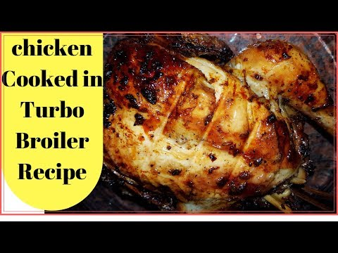 CHICKEN COOKED IN TURBO BROILER RECIPE