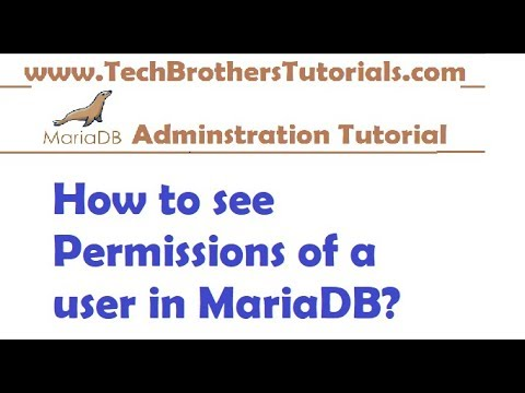 How to see Permissions of a user in MariaDB - MariaDB Admin Tutorial