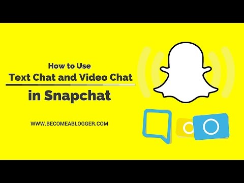 How to Send Text and Video Chats in Snapchat