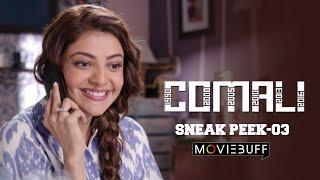 Comali - Moviebuff Sneak Peek 03 | Jayam Ravi, Kajal Aggarwal, Samyuktha Hegde | Pradeep Ranganathan