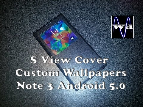 [HOW TO] Custom wallpapers S View Cover Note 3 lollipop.
