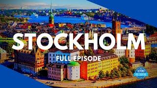 Stockholm, Sweden - Full Episode