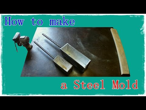 How to Make a Steel Mold for Molten Metals