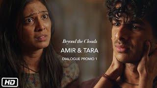 Amir & Tara | Promo 1 | Beyond The Clouds | Ishaan | Malavika | Majid Majidi | In Cinemas Now