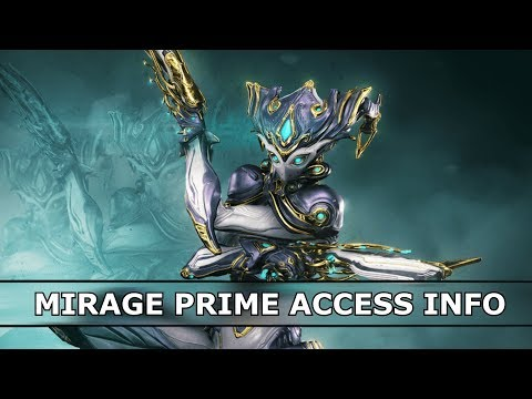 Warframe - Mirage Prime Access Info