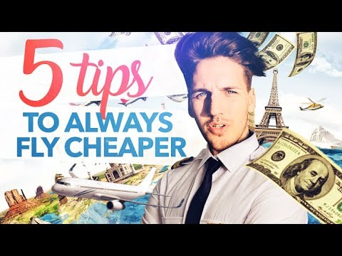 5 TIPS TO ALWAYS FLY CHEAPER