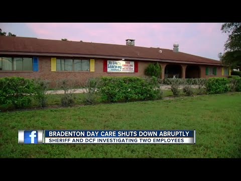Bradenton day care shuts down abruptly