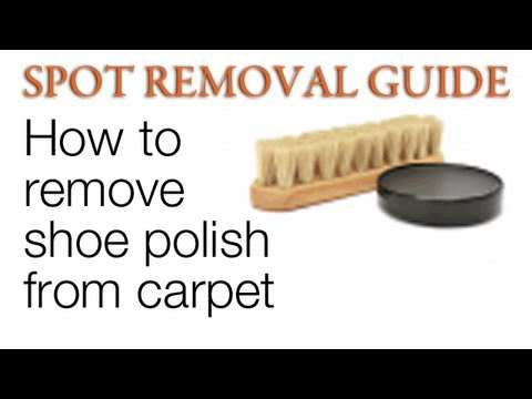 How to Remove Shoe Polish from Carpet | Spot Removal Guide