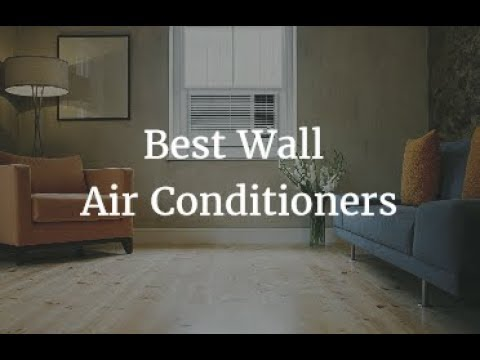 Best Wall Air Conditioners 2018
