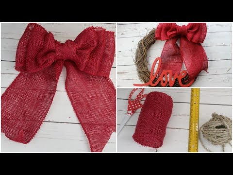 HOW TO MAKE A BURLAP RIBBON BOW | DIY EASY QUICK TUTORIAL | VALENTINE's DAY