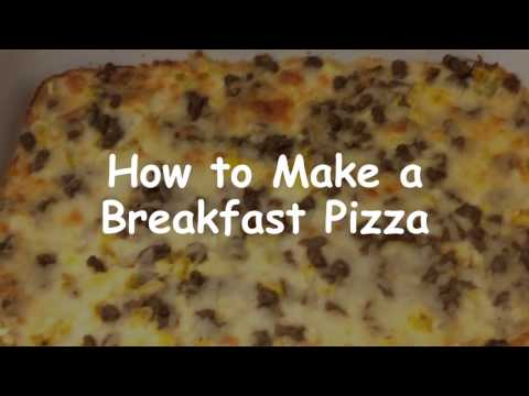 How to Make a Breakfast Pizza