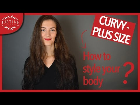 How to style a curvy body shape (Plus Size body) | Justine Leconte