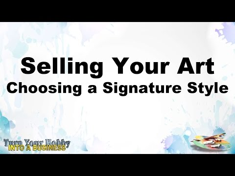 selling your art decide on a signature style