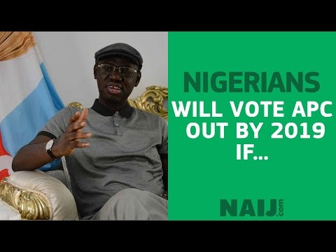 APC official tells why his party could be voted out in 2019