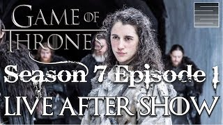 game of thrones season 7 episode 1 review reaction live after show