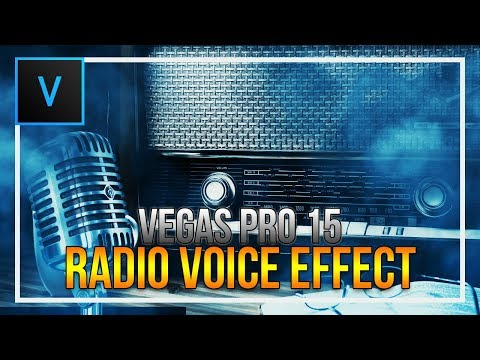 How To Create Radio Voice Effect in Vegas Pro 15