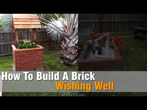 How To Build  A Wishing Well