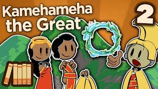 Kamehameha the Great - II: Law of the Splintered Paddle - Extra History