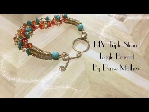 DIY Triple Strand Toggle Bracelet by Denise Mathew
